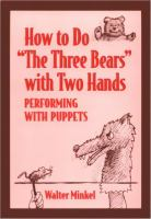 "How to Do ""The Three Bears"" With Two Hands"