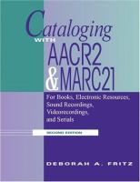 Cataloging With AACR2 and MARC21