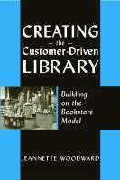 Creating the Customer-driven Library
