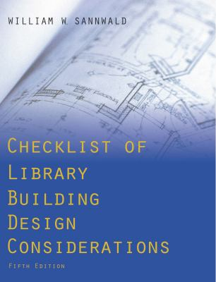 Cover image for Checklist of Library Building Design Considerations