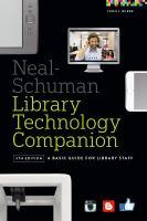 Neal-Schuman Library Technology Companion