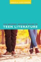 The Readers' Advisory Guide to Teen Literature