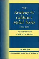 The Newbery & Caldecott Medal Books, 1986-2000