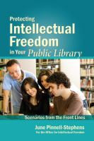 Protecting Intellectual Freedom in your Public Library