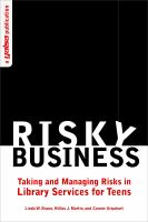 Risky business : taking and managing risks in library services for teens