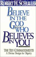 Believe in the God Who Believes in You