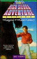 The Legend of the Great Grizzly