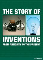 The Story of Inventions From Antiquity to the Present