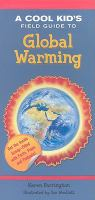 A Cool Kid's Field Guide to Global Warming