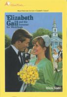 Elizabeth Gail and the Summer for Weddings