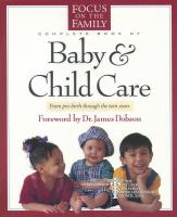 The Focus on the Family Complete Book of Baby & Child Care