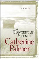A Dangerous Silence