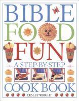 Bible, Food, Fun