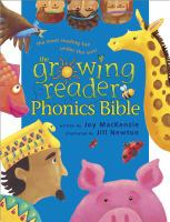 The Growing Reader Phonics Bible