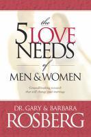 The 5 Love Needs of Men & Women