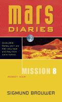 Mars Diaries. Mission 8, Robot War