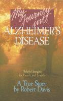 My Journey Into Alzheimer's Disease