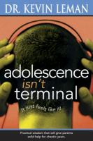 Adolescence Isn't Terminal (it Just Feels Like It!)