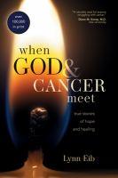 When God & Cancer Meet