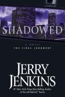 Shadowed
