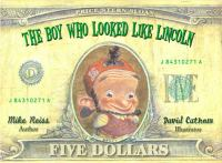 The Boy Who Looked Like Lincoln