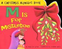 M Is for Mistletoe