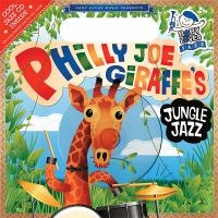 Philly Joe Giraffe's Jungle Jazz
