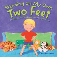 Standing on My Own Feet