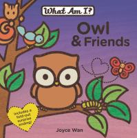 Owl and Friends