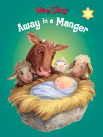 Wee Sing Away in A Manger