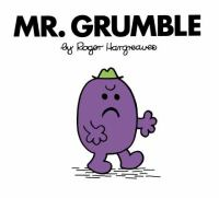 Mr. Grumble