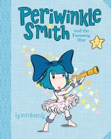 Periwinkle Smith and the Faraway Star