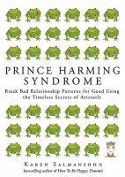 Prince Harming Syndrome