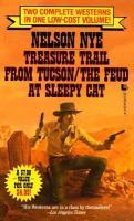 Treasure Trail From Tucson ; The Feud at Sleepy Cat