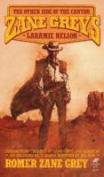 Zane Grey's Laramie Nelson: The Other Side Of The Canyon