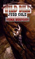 Wild Bill: Yuma Bustout