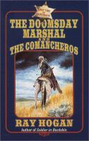 The Doomsday Marshal and the Comancheros