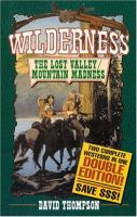 The Lost Valley/Mountain Madness