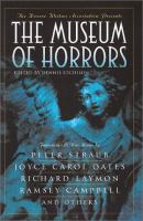 The Horror Writers Association Presents The Museum of Horrors