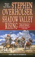 Shadow Valley Rising