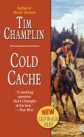Cold Cache : A Western Story