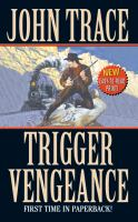 Trigger Vengeance