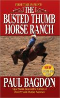 The Busted Thumb Horse Ranch