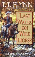 Last Waltz on Wild Horse