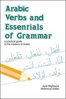 Arabic Verbs and Essentials of Grammar