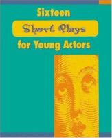 Sixteen Short Plays for Young Actors