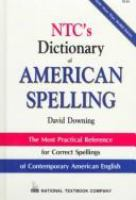 NTC's Dictionary of American Spelling