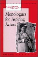 The Book of Monologues for Aspiring Actors