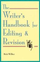 The Writer's Handbook for Editing & Revision