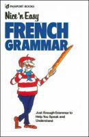 Nice 'n Easy French Grammar